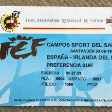 Colecionismo desportivo: ENTRADA PARTIDO ESPAÑA - IRLANDA DEL NORTE - CAMPOS DE SPORT DEL SARDINERO - SANTANDER, 03-06-1998. Lote 295708818
