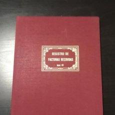 Escribanía: LIBRO DE REGISTRO DE FACTURAS RECIBIDAS AÑOS 80. Lote 215289007