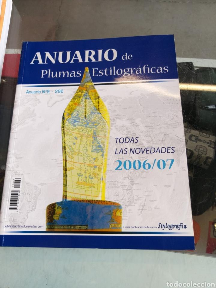 ANUARIO DE PLUMAS ESTILOGRÁFICA 2006_2007 (Plumas Estilográficas, Bolígrafos y Plumillas - Plumas)