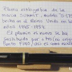 Plumas estilográficas antiguas: ESTILOGRAFICA MARCA SUMMIT, HECHA EN REINO UNIDO AÑOS 40/50.. Lote 153225902