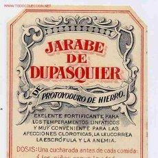Etiquetas antiguas: ETIQUETA ANTIGUA JARABE DE DUPASQUIER FARMACIA ER 101. Lote 13198232
