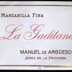Etiquetas antiguas: ETIQUETA DE MANZANILLA FINA , LA GADITANA DE MANUEL ARGÜESO,JEREZ DE LA FRONTERA. Lote 16634469