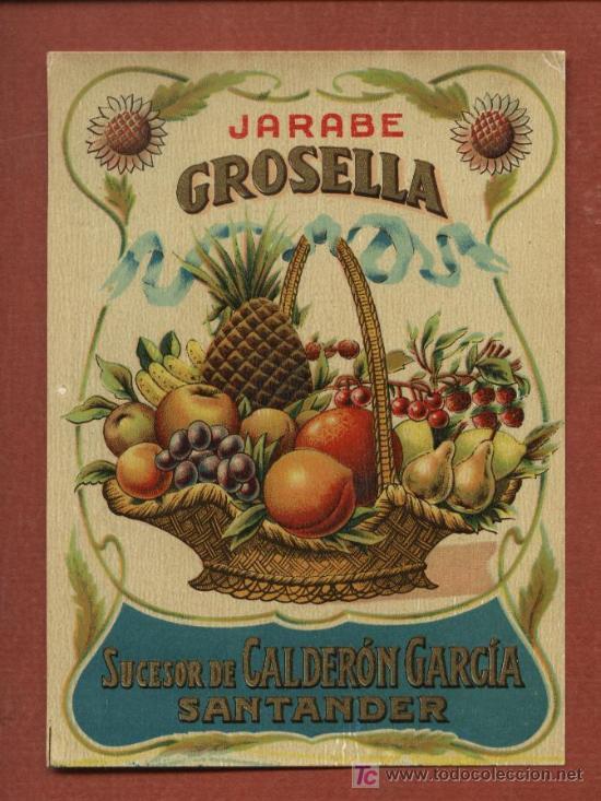 ETIQUETA DE LICOR JARABE DE GROSELLA, DE BODEGAS J. CALDERÓN, DE SANTANDER, AÑOS 30 (Coleccionismo - Etiquetas)