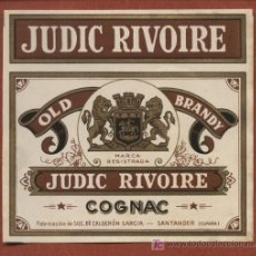Etiquetas antiguas: ETIQUETA DE COGNAC JUDIC RIVOIRE , DE BODEGAS J. CALDERÓN, DE SANTANDER, AÑOS 30. Lote 23155553