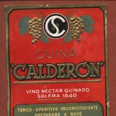 Etiquetas antiguas: ETIQUETA DE QUINA CALDERON, DE BODEGAS SUCESOR DE CALDERÓN, DE SANTANDER, AÑOS 30.. Lote 23155555