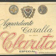 Etiquetas antiguas: ETIQUETA DE AGUARDIENTE CAZALLA. CLARITA ESPECIAL. MEDIDAS : 12,3CM. / 9CM.. Lote 22874605