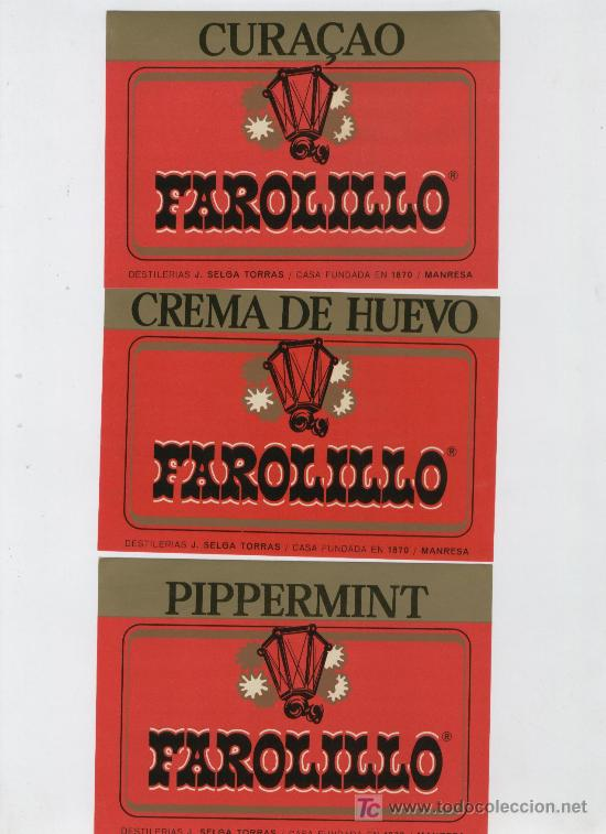 3 ETIQUETAS * FAROLILLO * (CREMA DE HUEVO, CURAÇAO Y PIPPERMINT) (Coleccionismo - Etiquetas)