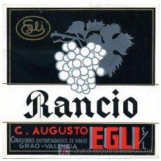 Etiquetas antiguas: ETIQUETA VINO EGLI , RANCIO , GRAO VALENCIA S132. Lote 4169657