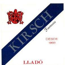 Etiquetas antiguas: ETIQUETA KIRSCH FANTASIA, LLADO , ARENYS DE MUNT , ER384. Lote 29526044