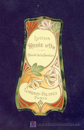 ETIQUETA DE PERFUME ROSE D' OR. TROQUELADA. MODERNISTA, ART NOUVEAU. PARFUME LABEL, ETIQUETTE PARFUM (Coleccionismo - Etiquetas)