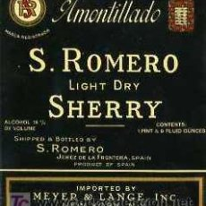 Etiquetas antiguas: ETIQUETA DE VINO AMONTILLADO S. ROMERO SHERRY EXPORTACION. Lote 5777432