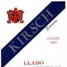 Etiquetas antiguas: ETIQUETA DE KIRSCH DESTILERIAS LLEDO ARENYS DE MUNT. Lote 5780904
