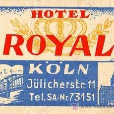 Etiquetas antiguas: ETIQUETA DE HOTEL ANTIGUA - HOTEL ROYAL. Lote 27637141