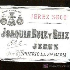 Etiquetas antiguas: COPIA DE ETIQUETA DE VINO DE JOAQUIN RUIZ Y RUIZ. PUERTO DE SANTA MARIA.. Lote 8032260