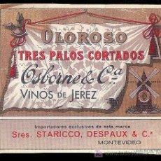 Etiquetas antiguas: COPIA DE ETIQUETA DE VINO DE OLOROSO TRES PALOS CORTADOS. OSBORNE. MONTEVIDEO.. Lote 8045270