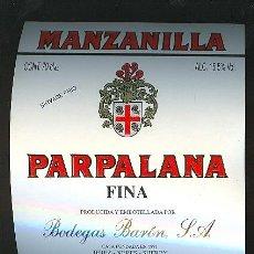 Etiquetas antiguas: ETIQUETA MANZANILLA PARPALANA. BODEGAS BARON. SANLUCAR DE BARRAMEDA.. Lote 8056156