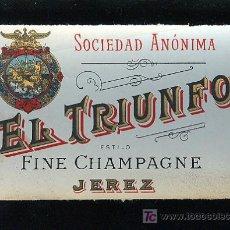 Etiquetas antiguas: ETIQUETA DE VINO FINE CHAMPAGNE EL TRIUNFO. SOCIEDAD ANONIMA. JEREZ.. Lote 8131198