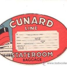 Etiquetas antiguas: ETIQUETA HOTEL - LINEA MARITIMA - CUNARD LINE STATEROOM. Lote 27319597