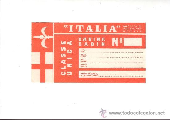 ETIQUETA HOTEL - LINEA MARITIMA-ITALIA-CLASE UNICA- CABINA-MEDIDAS 140X75 MM (Coleccionismo - Etiquetas)