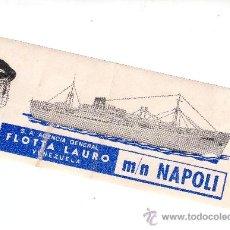 Etiquetas antiguas: ETIQUETA HOTEL -ITALIA- LINEA MARITIMAS-FLOTA LAURO VENEZUELA -M / N NAPOLI-MEDIDAS 200X75 MM. Lote 26919752