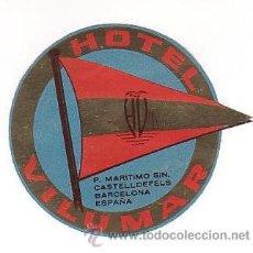 Etiquetas antiguas: ETIQUETA HOTEL - HOTEL VILUMAR - CASTELLDEFELS-BARCELONA -.IRREGULAR 70 MM. Lote 27319598