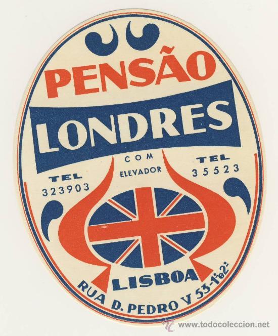 ETIQUETA HOTEL -PORTUGAL - PENSAO LONDRES- LISBOA -ILUSTRACION -100 X 80 MM (Coleccionismo - Etiquetas)