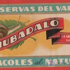 Etiquetas antiguas: ANTIGUA ETIQUETA CONSERVAS DEL VALLES FELIUBADALO BARCELONA CARACOLES AL NATURAL. Lote 55160667