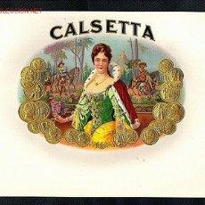 Etiquetas antiguas: ETIQUETA DE TABACO CALSETTA, EN RELIEVE. Lote 29898787