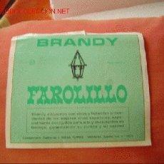 Etiquetas antiguas: ETIQUETA BRANDY FAROLILLO.. Lote 2526861