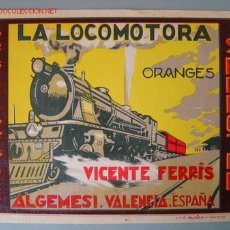 Etiquetas antiguas: PRECIOSA ETIQUETA DE NARANJAS LA LOCOMOTORA - VICENTE FERRIS - ALGEMESI - VALENCIA. Lote 195175550