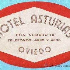 Etiquetas antiguas: ETIQUETA HOTEL ASTURIAS, OVIEDO.. Lote 27190088