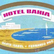 Etiquetas antiguas: ETIQUETA HOTEL BAHIA, SANTA ISABEL, FERNANDO POO.. Lote 142607117