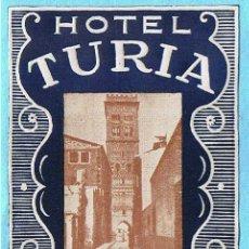 Etiquetas antiguas: ETIQUETA DE HOTEL TURIA, TERUEL.. Lote 27230776
