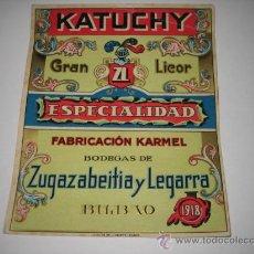 Etiquetas antiguas: ETIQUETA KATUCHY GRAN LICOR FABRICACION KARMEL BILBAO . Lote 27357043