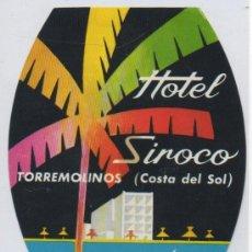 Etiquetas antiguas: ETIQUETA HOTEL SIROCO TORREMOLINOS COSTA DEL SOL MALAGA. Lote 12563706