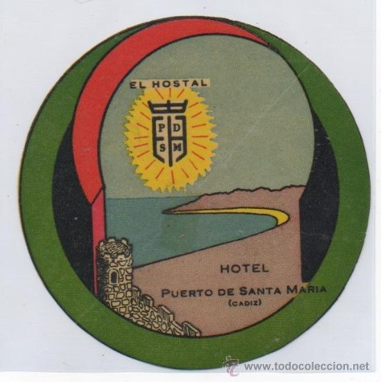 ETIQUETA HOTEL PUERTO DE SANTA MARIA CADIZ (Coleccionismo - Etiquetas)