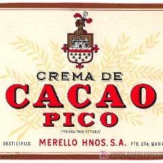 Etiquetas antiguas: CREMA DE CACAO PICO. MERELLO HNOS. PUERTO DE SANTA MARÍA. (CÁDIZ). . Lote 27269567