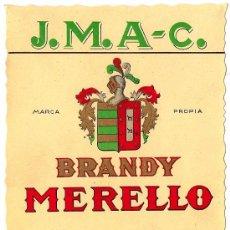 Etiquetas antiguas: BRANDY MERELLO. JESÚS MERELLO. PUERTO DE SANTA MARÍA. (CÁDIZ).. Lote 27005207
