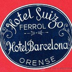 Etiquetas antiguas: ETIQUETA HOTEL-ESPAÑA- -HOTEL BARCELONA -ORENSE-D 70-Y-SUIZO FERROL -LACORUÑA. Lote 16578730
