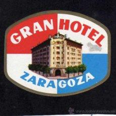 Etiquetas antiguas: ETIQUETA HOTEL - GRAN HOTEL - ZARAGOZA. Lote 26622754