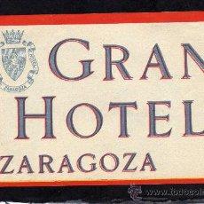 Etiquetas antiguas: ETIQUETA HOTEL - GRAN HOTEL - ZARAGOZA. Lote 26622757