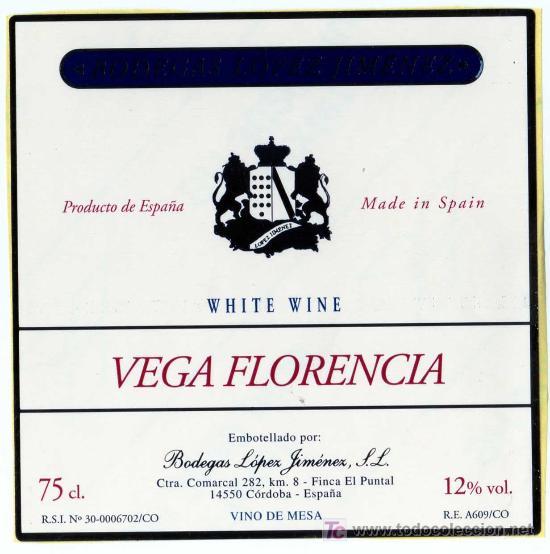 ETIQUETA WHITE WINE VEGA FLORENCIA - BODEGAS LOPEZ JIMENEZ - MONTILLA (CORDOBA) (Coleccionismo - Etiquetas)