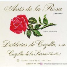Etiquetas antiguas: ETIQUETA ANIS DE LA ROSA - DESTILERIAS DE CAZALLA - CAZALLA DE LA SIERRA (SEVILLA). Lote 205853450