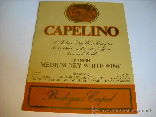 ETIQUETA - CAPELINO. SPANISH MEDIUM DRY WHITE WINE. BODEGAS CAPEL. MURCIA. 10X13 CMS. (Coleccionismo - Etiquetas)