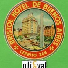 Etiquetas antiguas: ETIQUETA HOTEL - ARGENTINA -HOTEL BRISTOL -BUENOS AIRES -ILUSTRACION BARNIZ-HUECO-OVAL 135 MM.-. Lote 21791470
