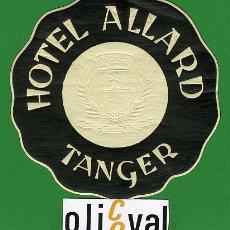 Etiquetas antiguas: ETIQUETA HOTEL - MARRUECOS - HOTEL ALLARD-TANGER - ILUSTRACION TIPO -90 MM . Lote 20078196