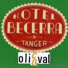 Etiquetas antiguas: ETIQUETA HOTEL - MARRUECOS - HOTEL BECERRA -TANGER - TIPO -OVAL 90 MM. Lote 20078201