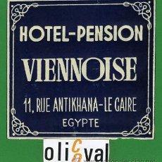 Etiquetas antiguas: ETIQUETA HOTEL -EGIPTO -HOTEL PENSION -VIENNOISE- EL CAIRO -DATADA-MONOCROMO-98X96MM -. Lote 207132068