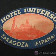 Etiquetas antiguas: ETIQUETA HOTEL - HOTEL UNIVERSO - ZARAGOZA - . Lote 16363131