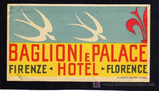 ETIQUETA DE HOTEL - HOTEL BAGLIONI E PALACE - FIRENZE - ITALIA. (Coleccionismo - Etiquetas)